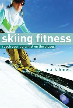 Skiing Fitness, Mark Hines