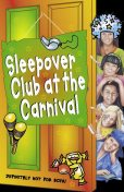 The Sleepover Club at the Carnival (The Sleepover Club, Book 41), Sue Mongredien