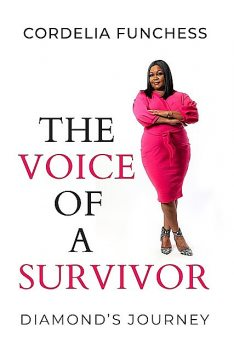 The Voice of A Survivor, Cordelia Funchess