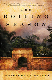 The Boiling Season, Christopher Hebert