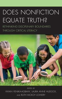 Does Nonfiction Equate Truth, Vivian Yenika-Agbaw, Laura Anne Hudock, Ruth McKoy Lowery