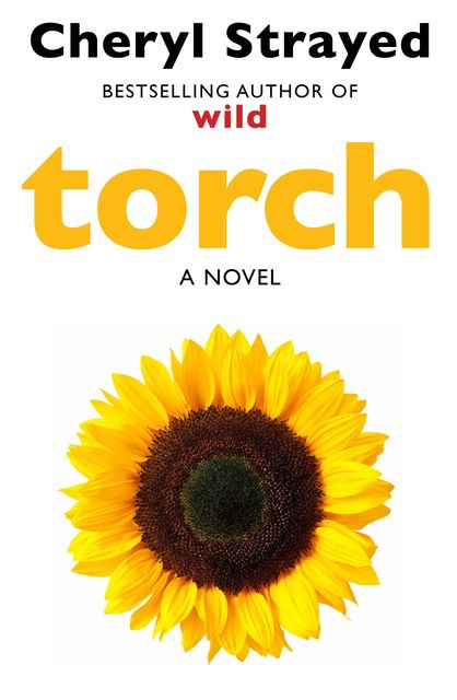 Torch, Cheryl Strayed