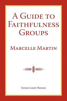 A Guide To Faithfulness Groups, Charles Martin, Marcelle Martin