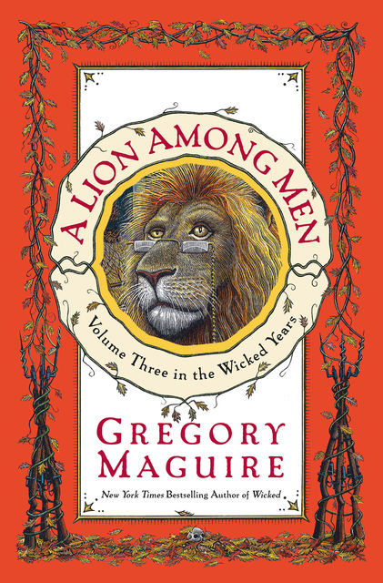 A Lion Among Men, Gregory Maguire