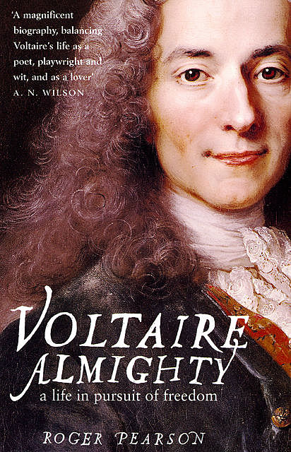 Voltaire Almighty, Roger Pearson