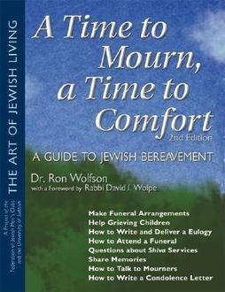 A Time To Mourn, a Time To Comfort (2nd Edition), Ron Wolfson
