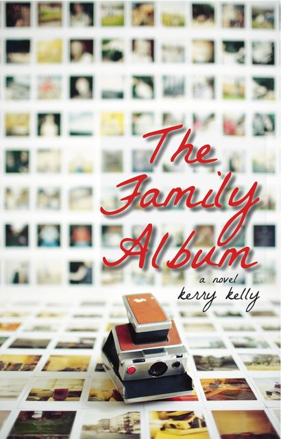 The Family Album, Kerry Kelly