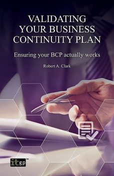 Validating Your Business Continuity Plan, Robert Clark