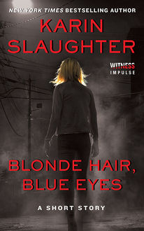 Blonde Hair, Blue Eyes, Karin Slaughter