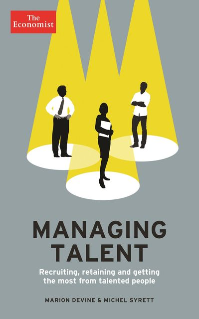 The Economist: Managing Talent, Marion Devine, Michel Syrett