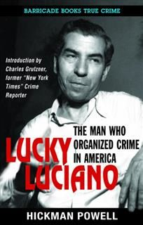 Lucky Luciano, Hickman Powell