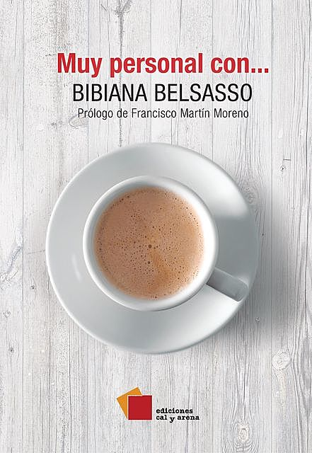 Muy personal con, Bibiana Belsasso