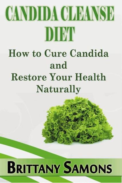 Candida Cleanse Diet, Brittany Samons