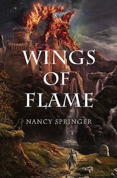 Wings of Flame, Nancy Springer