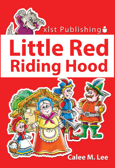 Little Red Riding Hood, Calee M.Lee