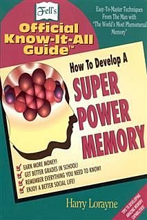 Fell's How to Develop a Super Power Memory, Harry Lorayne
