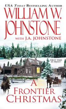A Frontier Christmas, William Johnstone, J.A. Johnstone