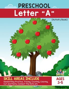 """Preschool – Letter """"A"""" Handwriting Practice Activity Workbook. Apple and Apple Picking Theme, Beth Costanzo"""