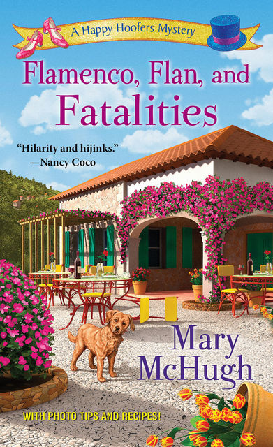 Flamenco, Flan, and Fatalities, Mary McHugh