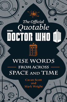 The Official Quotable Doctor Who, Cavan Scott, Mark Wright