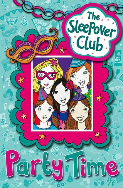 Party Time (The Sleepover Club), Fiona Cummings