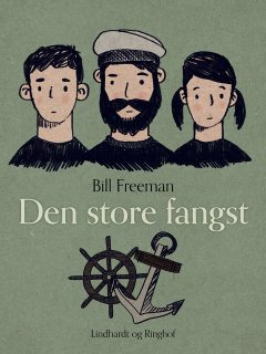 Den store fangst, Bill Freeman
