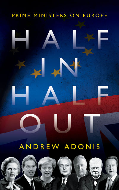 Half In, Half Out, Andrew Adonis