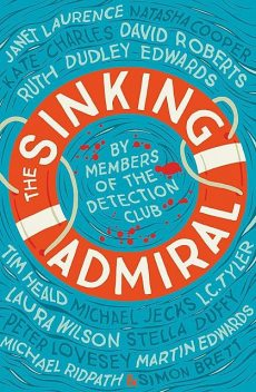 The Sinking Admiral, The Detection Club