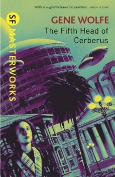 The Fifth Head of Cerberus, Gene Wolfe