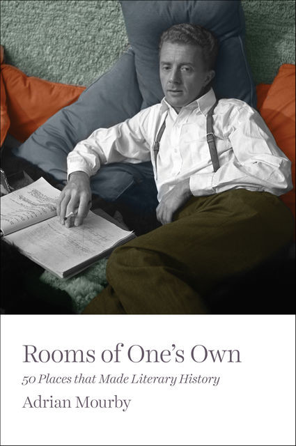 Rooms of One's Own, Adrian Mourby