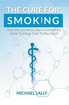The Cure for Smoking, Michael Lally