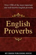 English Proverbs, My Ebook Publishing House
