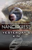 Yesterday's Kin, Nancy Kress