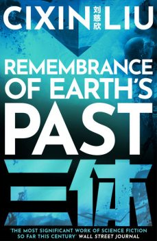 Remembrance of Earth's Past, Cixin Liu