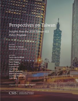 Perspectives on Taiwan, Scott Moore, Brandon Tensley, Courtney Weatherby, Crystal Pryor, Jeffrey Gelman, Julie Yang, Lisa Reijula, Nicole Smolinske, Tania Garcia-Millan, Tanvi Madan