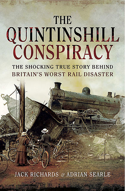 The Quintinshill Conspiracy, Adrian Searle, Jack Richards