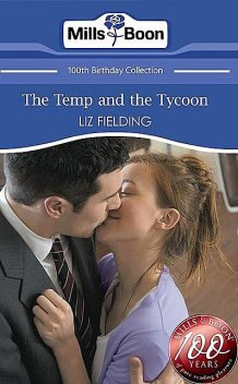 The Temp and the Tycoon, Liz Fielding