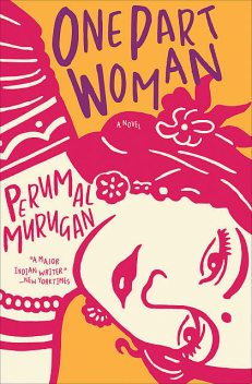 One Part Woman, Perumal Murugan