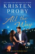 All the Way, Kristen Proby