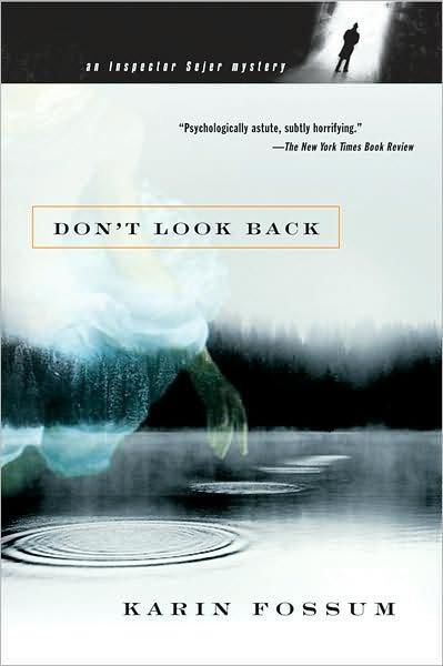 Don't Look Back, Karin Fossum