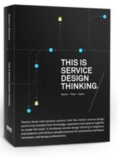 This is Service Design Thinking, Mark Stickdorn