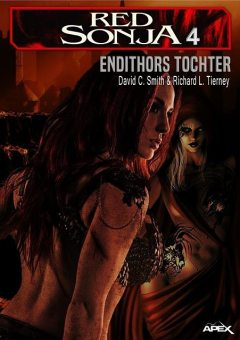 RED SONJA, BAND 4: Endithors Tochter, David C. Smith, Richard L. Tierney