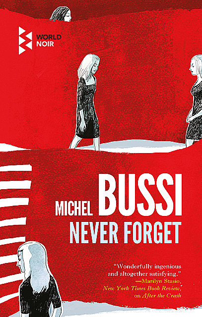 Never Forget, Michel Bussi