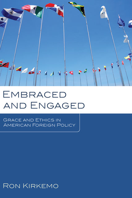 Embraced and Engaged, Ron Kirkemo