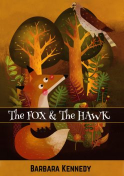 The FOX & the HAWK, MSW, Barbara Kennedy MPH