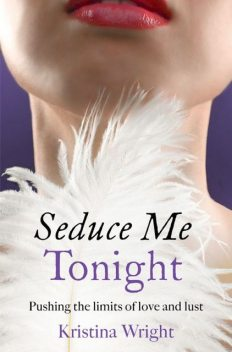 Seduce Me Tonight, Kristina Wright
