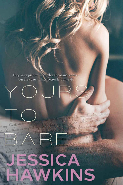 Yours to Bare, Jessica Hawkins