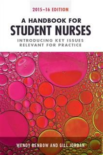 Handbook for Student Nurses, second edition, Wendy Benbow