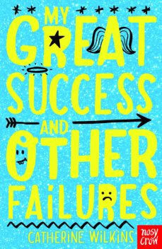 My Great Success and Other Failures, Catherine Wilkins