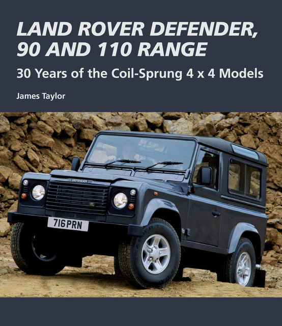 Land Rover Defender, 90 and 110 Range, James Taylor